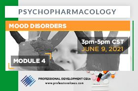 Psychopharmacology Webinar- Psychopharmacology and Mood Disorders